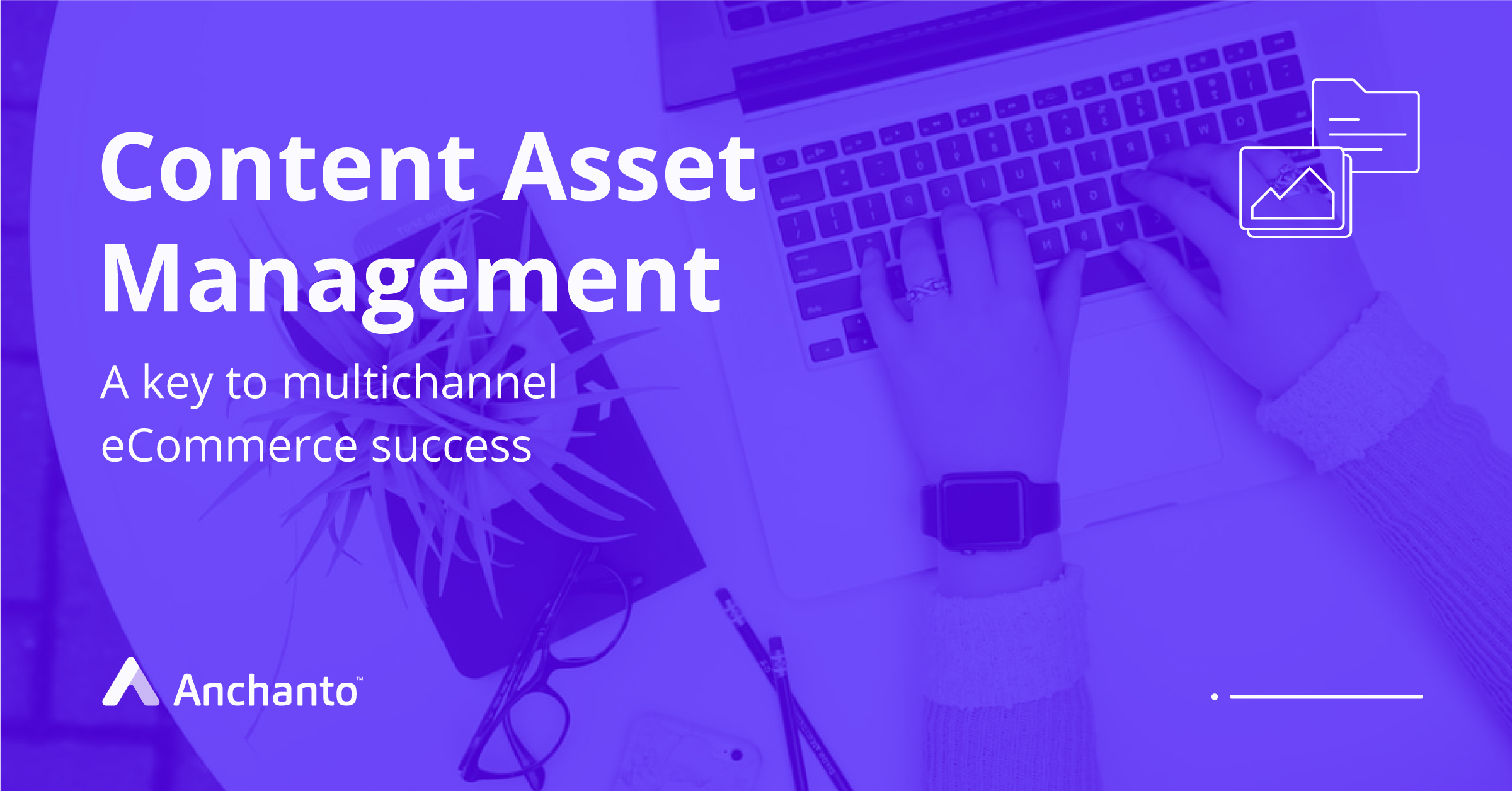 content_asset_systems_for_multichannel_sales
